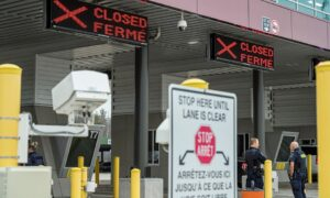 Canada-U.S. Border Likely Closed Until Late July